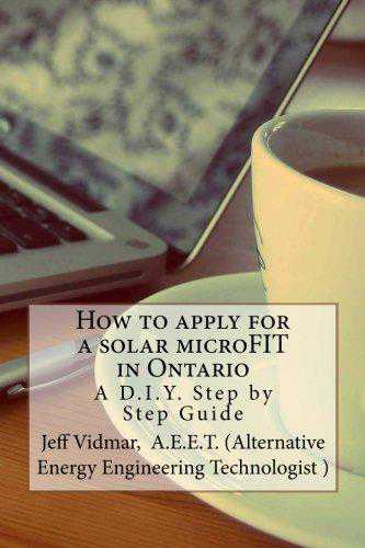 How to Apply for a Solar Microfit in Ontario: A D.I.Y. Step by Step Guide